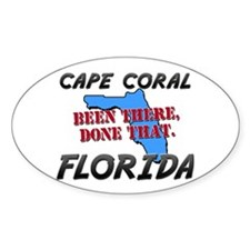 cape coral florida - been there, done that Decal
