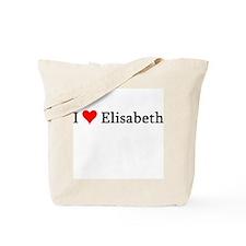 I Love Elisabeth Tote Bag
