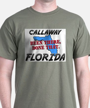callaway florida - been there, done that T-Shirt