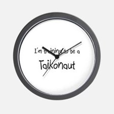 I'm training to be a Taikonaut Wall Clock