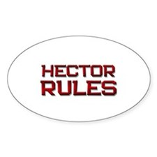 hector rules Oval Decal