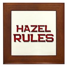 hazel rules Framed Tile