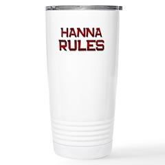 hanna rules Stainless Steel Travel Mug