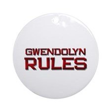 gwendolyn rules Ornament (Round)