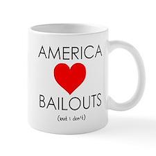 America Loves Bailouts Mug