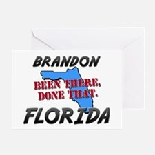 brandon florida - been there, done that Greeting C