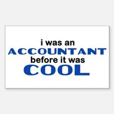 Accountant Before Cool Rectangle Decal