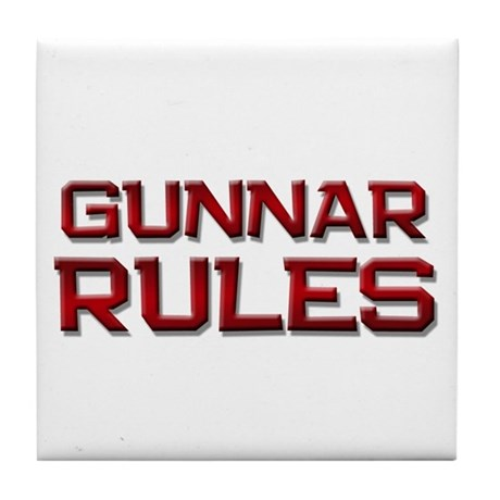 gunnar rules Tile Coaster