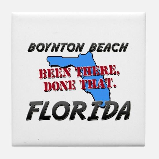 boynton beach florida - been there, done that Tile