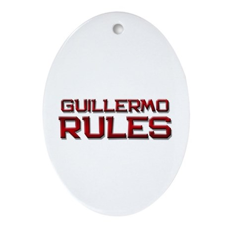 guillermo rules Oval Ornament