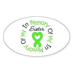 Lymphoma Memory Sister Oval Sticker (10 pk)