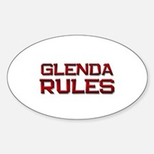 glenda rules Oval Decal