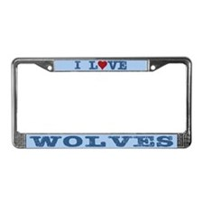 I Love Wolves License Plate Frame
