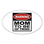 Mom To Be Twins Oval Sticker (10 pk)