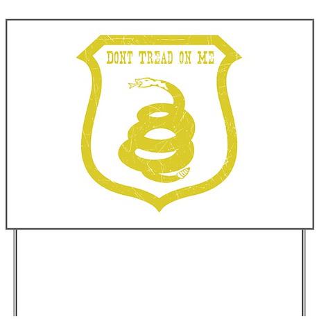 Dont Tread Shield Distressed Yard Sign