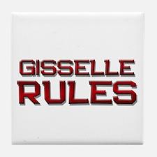 gisselle rules Tile Coaster
