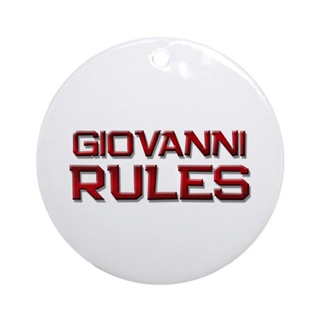 giovanni rules Ornament (Round)