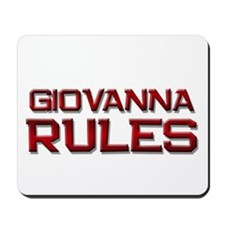 giovanna rules Mousepad