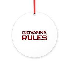 giovanna rules Ornament (Round)