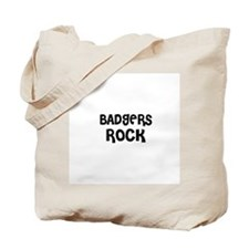 BADGERS ROCK Tote Bag