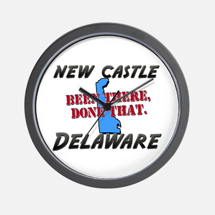 new castle delaware - been there, done that Wall C