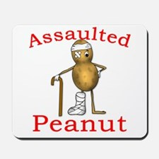 Assaulted Peanut Mousepad