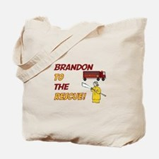 Brandon to the Rescue Tote Bag
