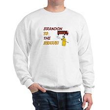 Brandon to the Rescue Sweatshirt