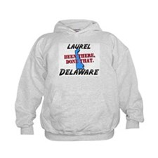 laurel delaware - been there, done that Hoodie