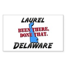laurel delaware - been there, done that Decal