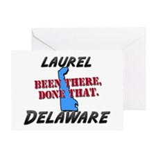 laurel delaware - been there, done that Greeting C