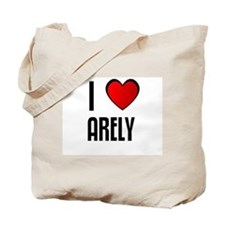 I LOVE ARELY Tote Bag