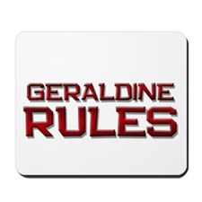 geraldine rules Mousepad