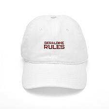 geraldine rules Baseball Cap