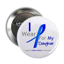 "Colon Cancer Daughter 2.25"" Button"