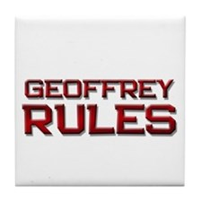 geoffrey rules Tile Coaster