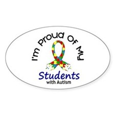 Proud Of My Autistic Students 1 Oval Decal