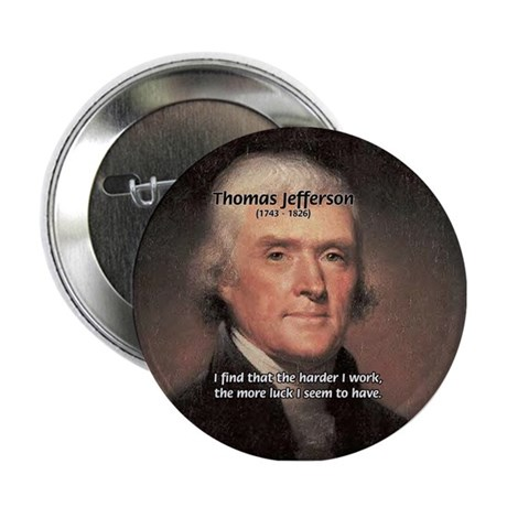 Work and Luck Jefferson Button