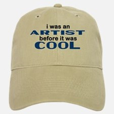 Artist Before Cool Baseball Baseball Cap