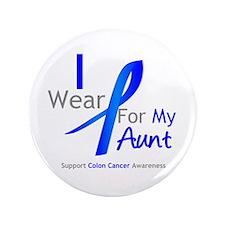 """Colon Cancer Aunt 3.5"""" Button"""