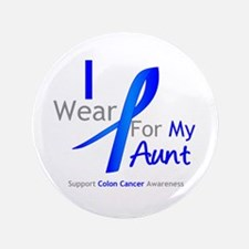 "Colon Cancer Aunt 3.5"" Button"