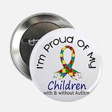 "Proud Of My Autistic Children 1 2.25"" Button"