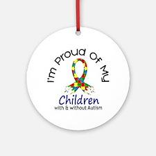 Proud Of My Autistic Children 1 Ornament (Round)