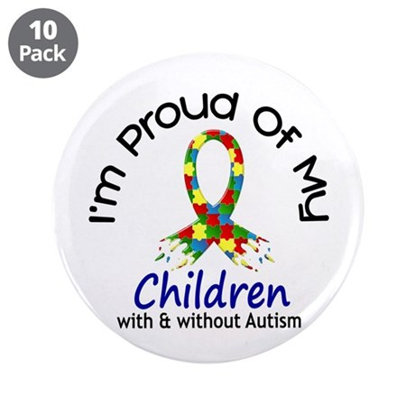 """Proud Of My Autistic Children 1 3.5"""" Button (10 pa"""