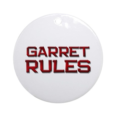 garret rules Ornament (Round)
