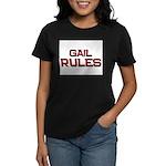 gail rules Women's Dark T-Shirt