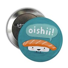 "Oishii Sushi 2.25"" Button"