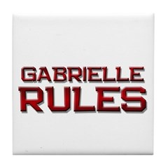 gabrielle rules Tile Coaster