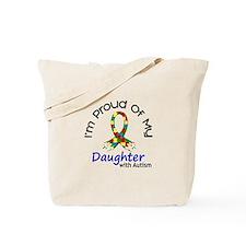 Proud Of My Autistic Daughter 1 Tote Bag