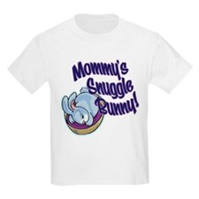 MOMMY'S SNUGGLE BUNNY! T-Shirt